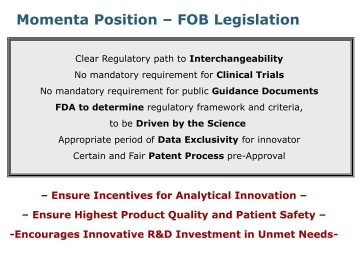 Momenta Position – FOB Legislation