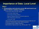 importance of data local level