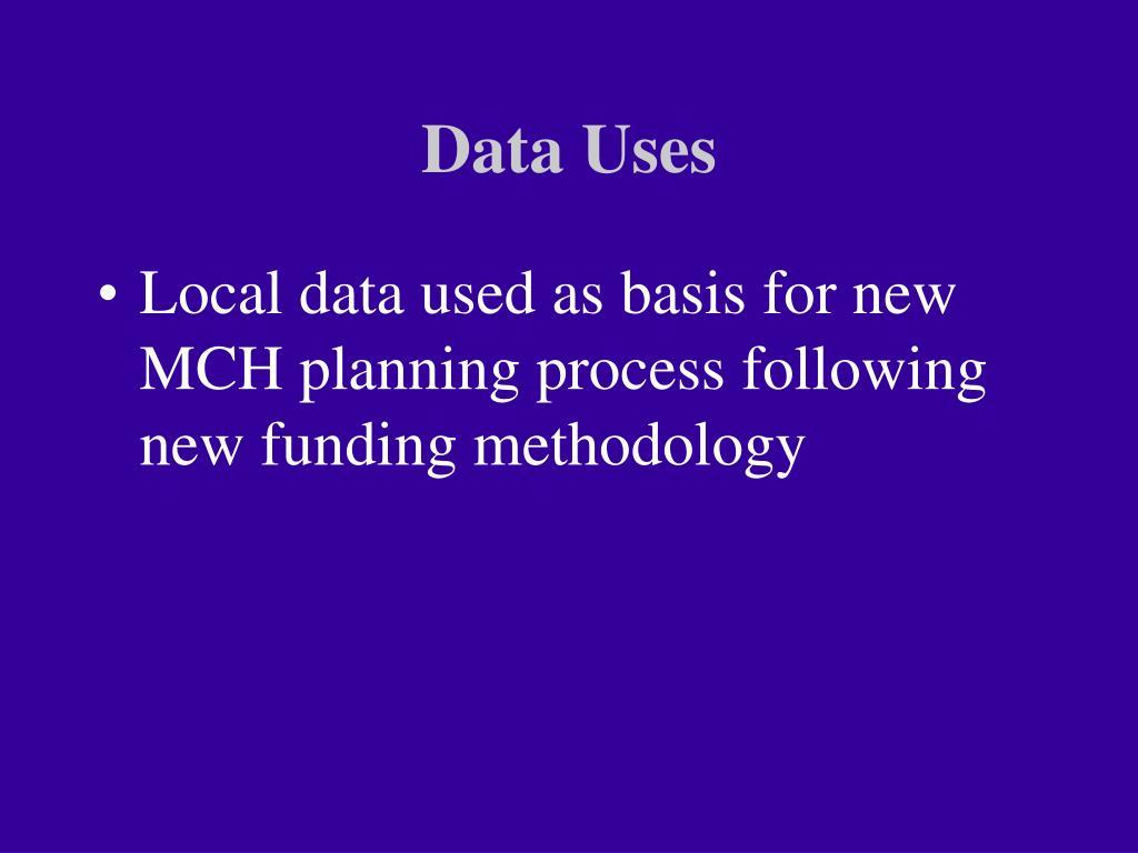Data Uses