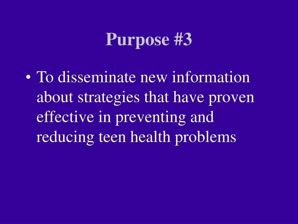 Purpose #3