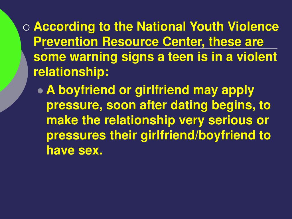 According to the National Youth Violence Prevention Resource Center, these are some warning signs a teen is in a violent relationship: