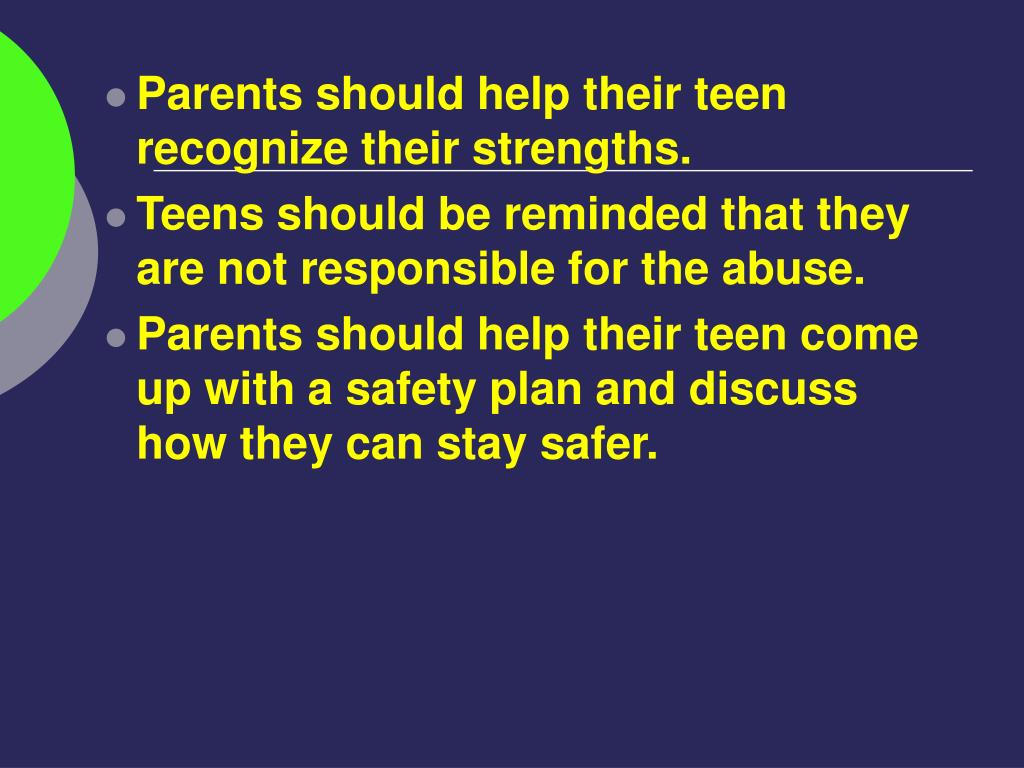 Parents should help their teen recognize their strengths.