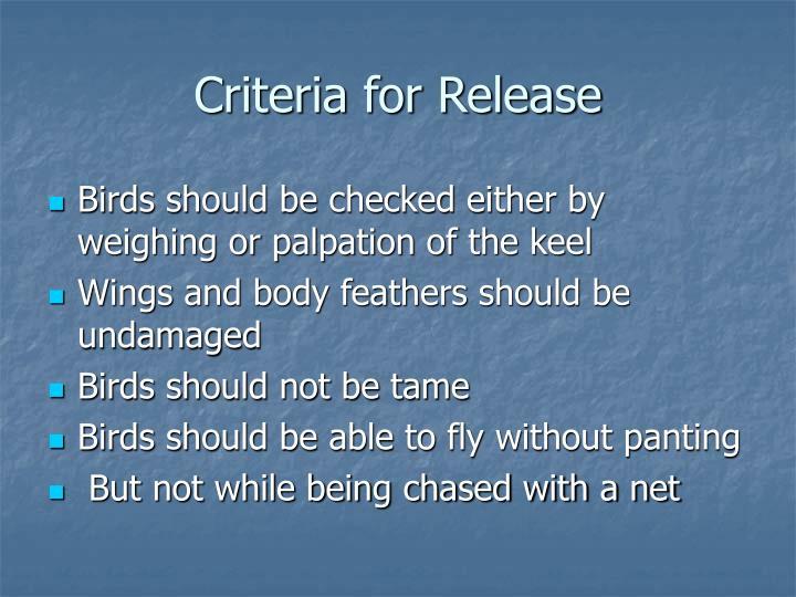Criteria for Release