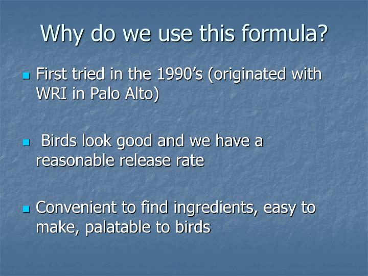 Why do we use this formula?