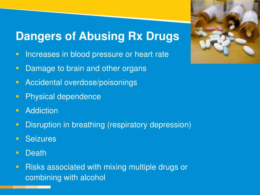 Dangers of Abusing Rx Drugs