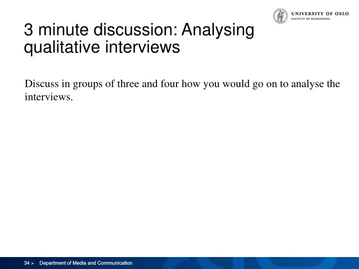 3 minute discussion: Analysing qualitative interviews