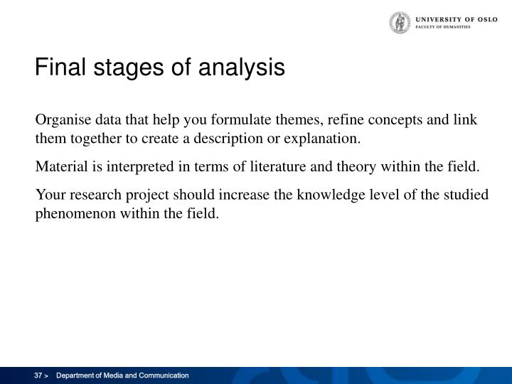 Final stages of analysis