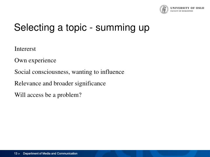 Selecting a topic - summing up