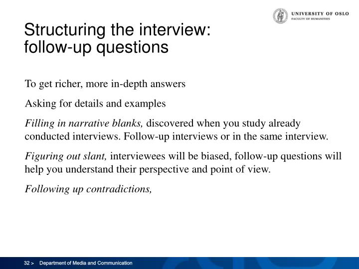 Structuring the interview: follow-up questions