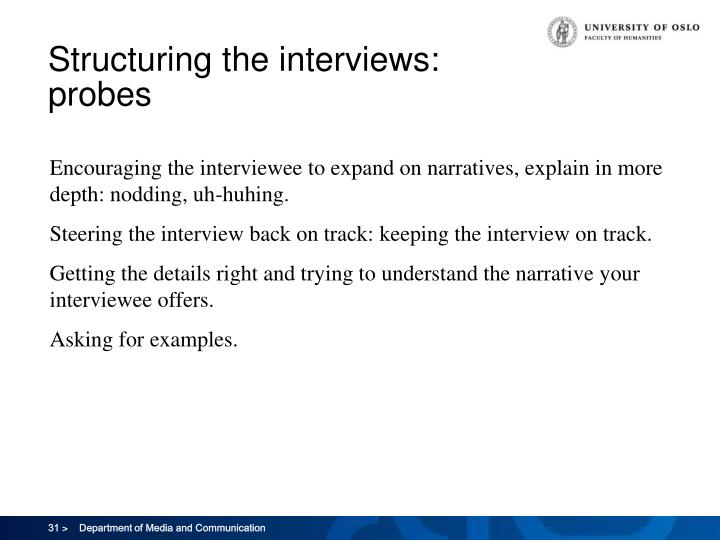 Structuring the interviews: probes