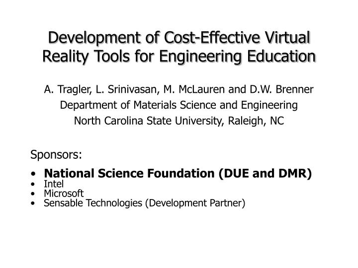Development of cost effective virtual reality tools for engineering education