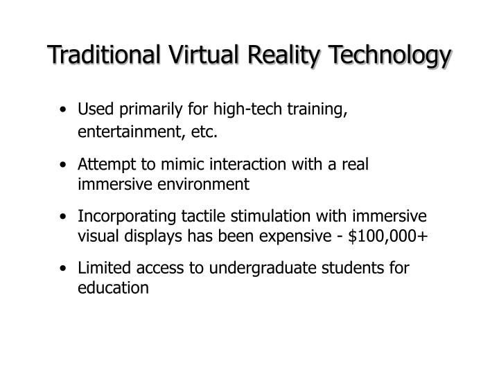 Traditional Virtual Reality Technology