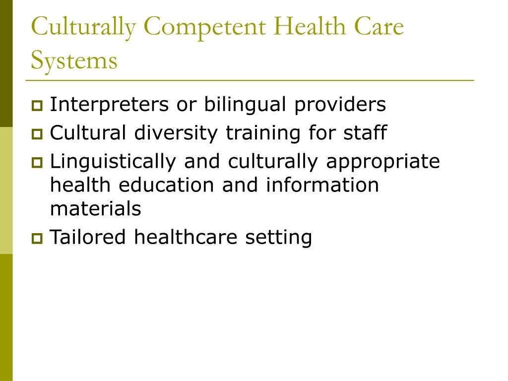 Culturally Competent Health Care Systems