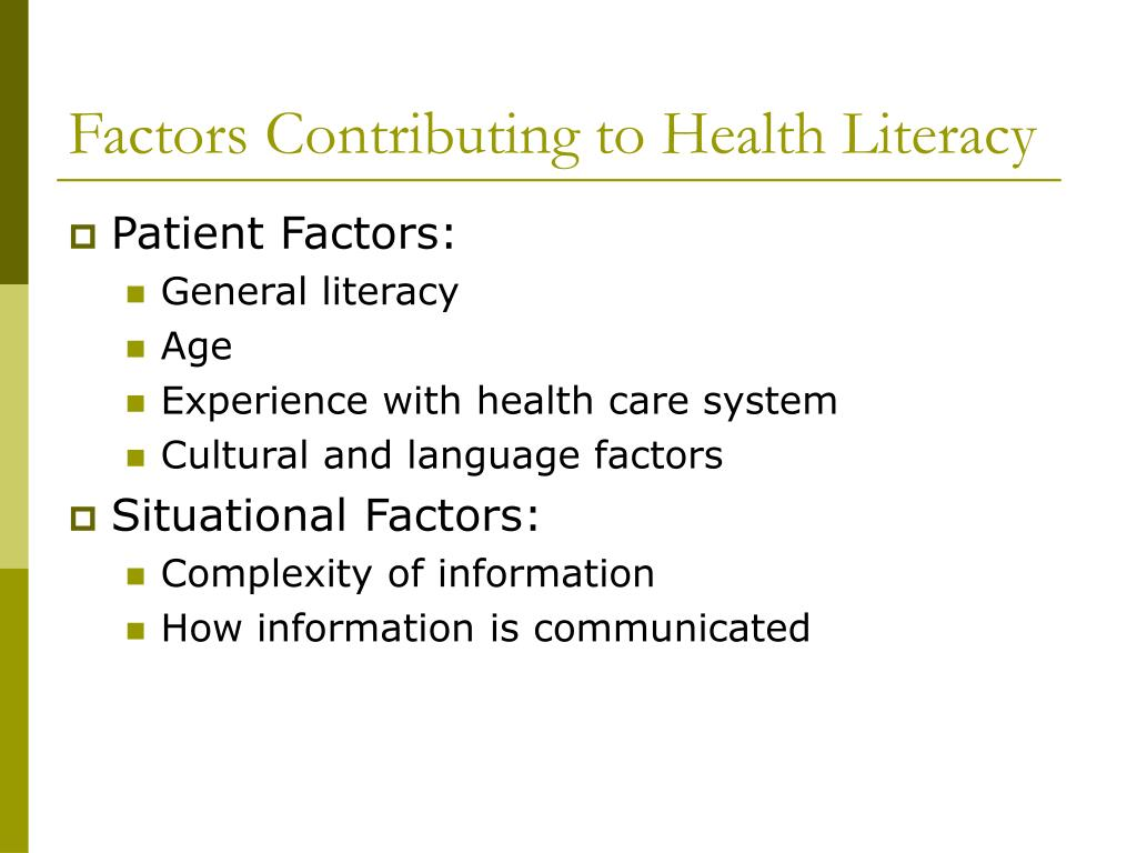 Factors Contributing to Health Literacy