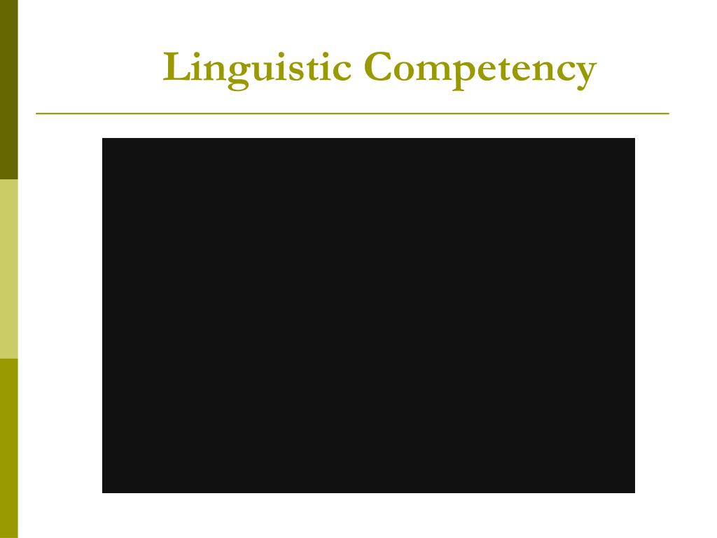 Linguistic Competency
