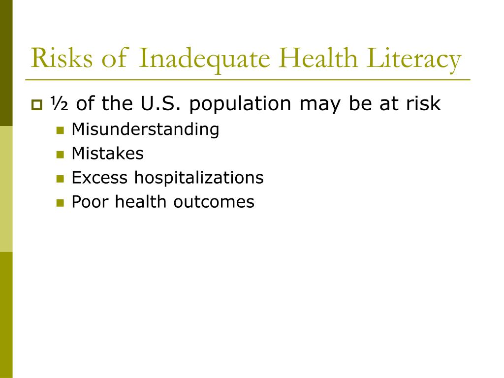 Risks of Inadequate Health Literacy