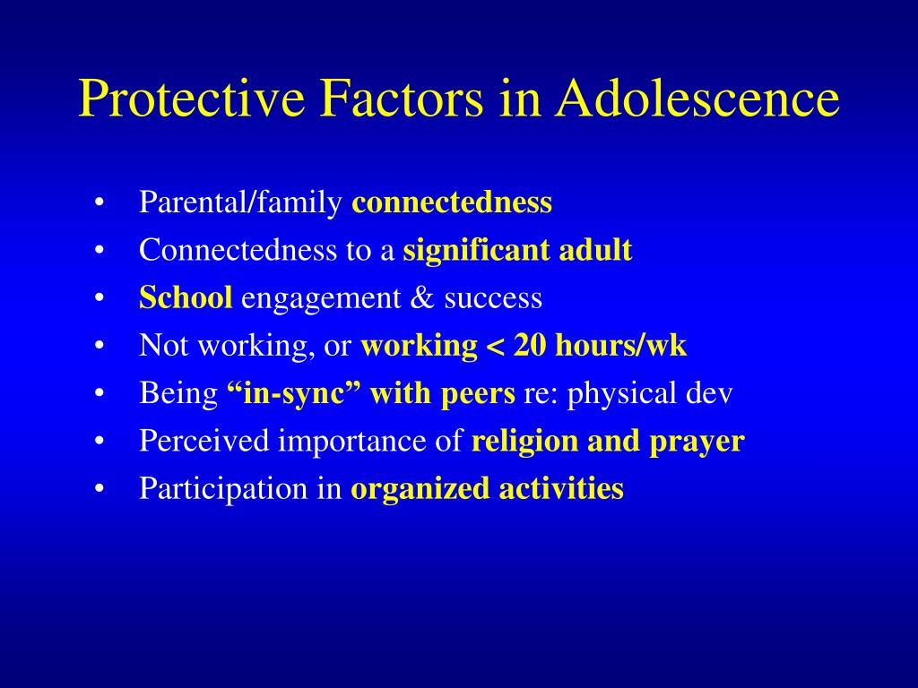 Protective Factors in Adolescence