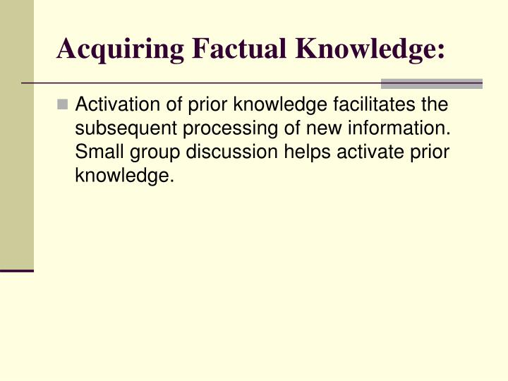 Acquiring Factual Knowledge: