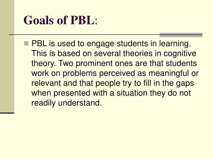 Goals of PBL