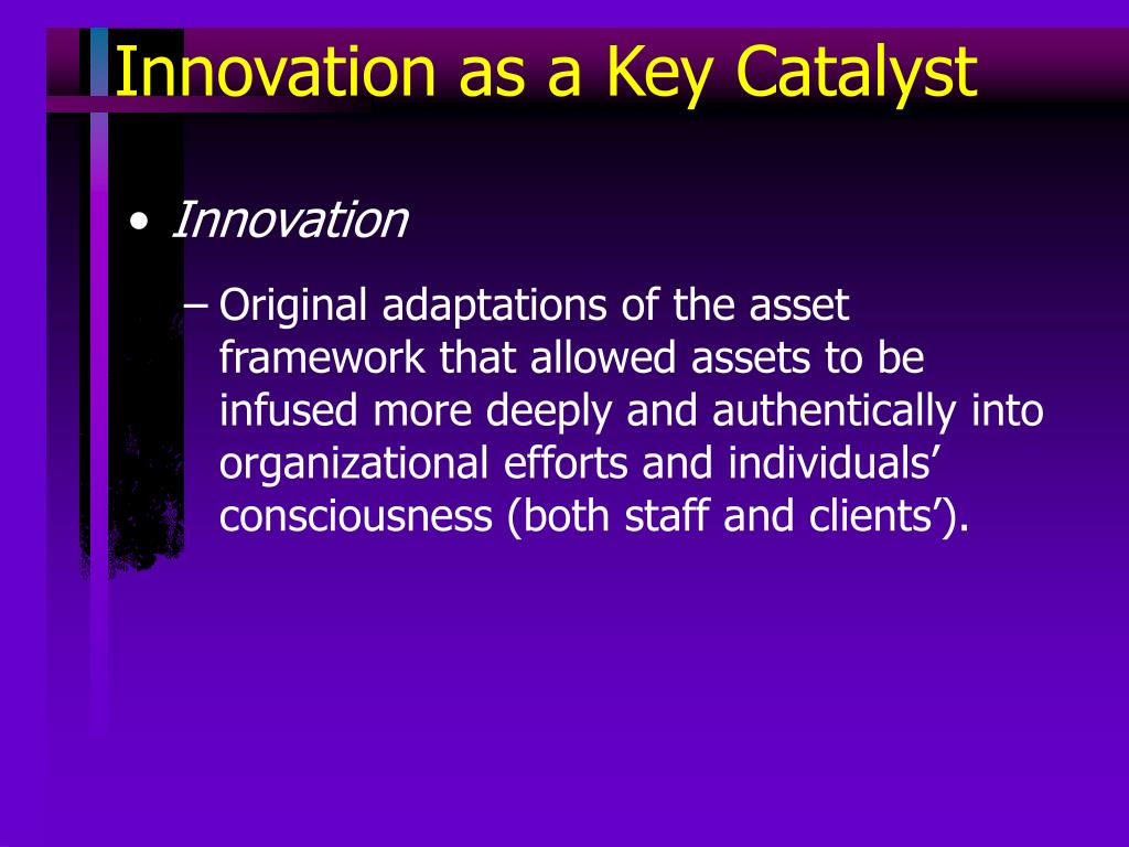 Innovation as a Key Catalyst