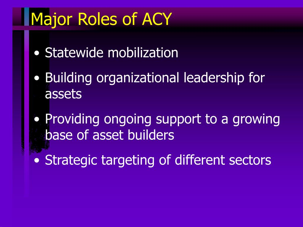 Major Roles of ACY