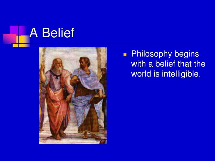 A Belief
