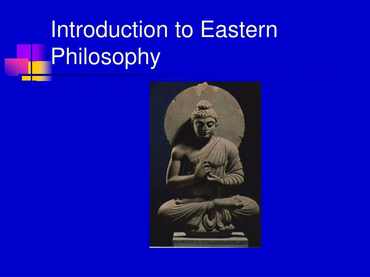Introduction to Eastern Philosophy