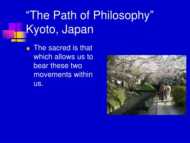 """The Path of Philosophy"""