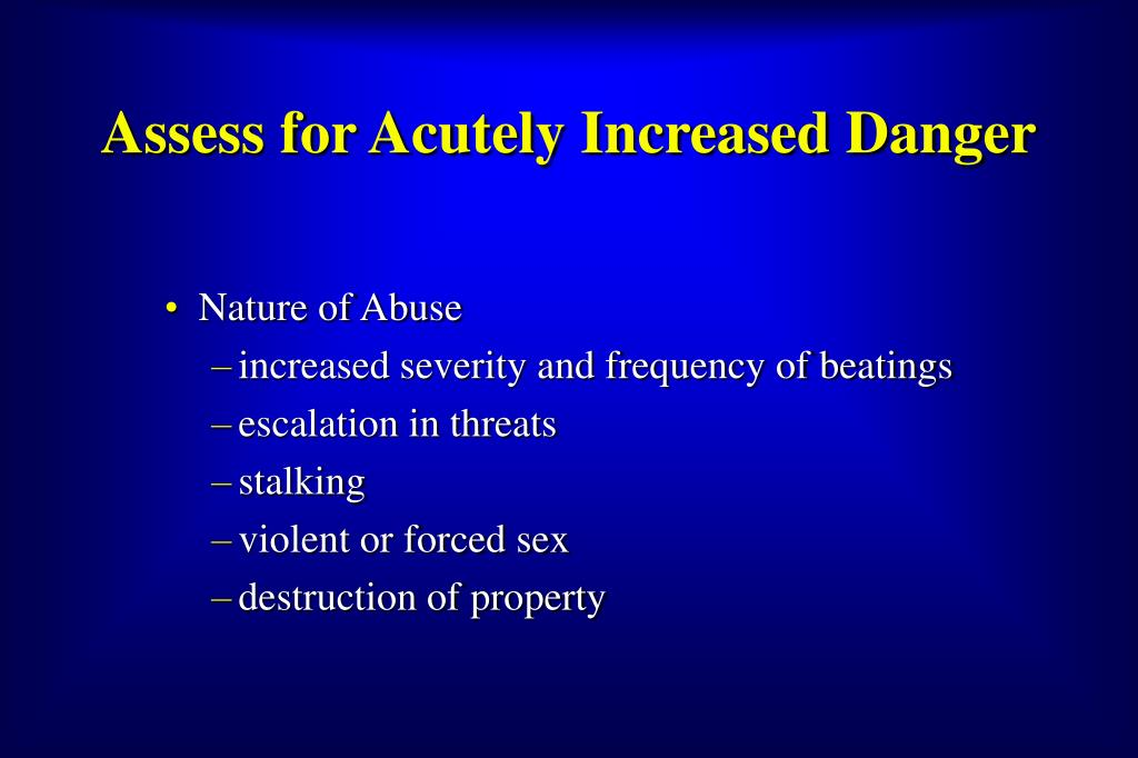 Assess for Acutely Increased Danger