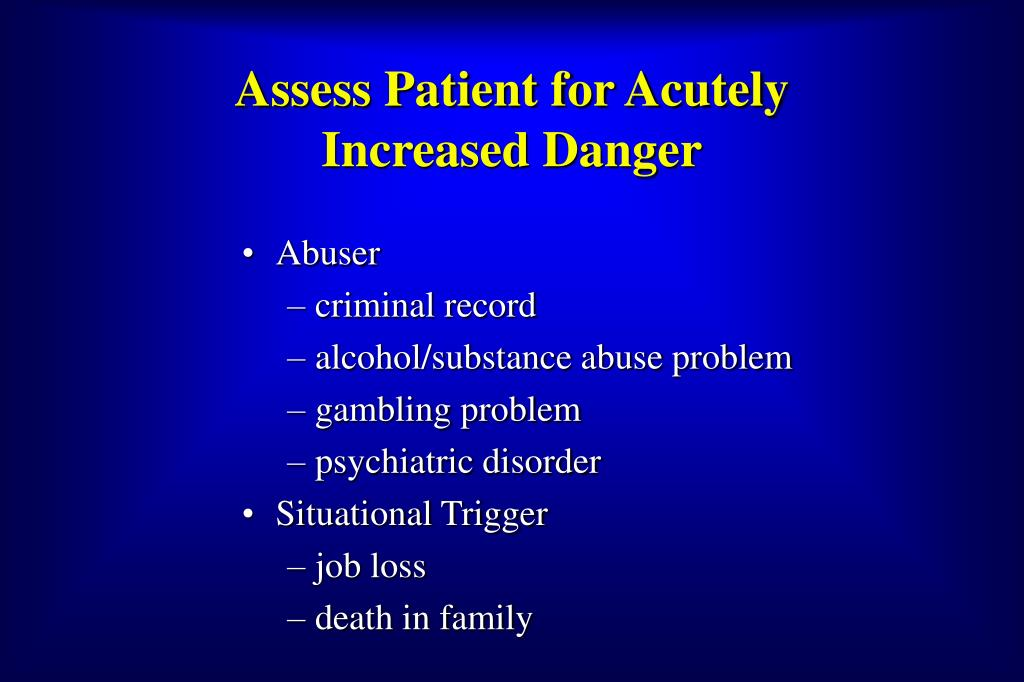 Assess Patient for Acutely