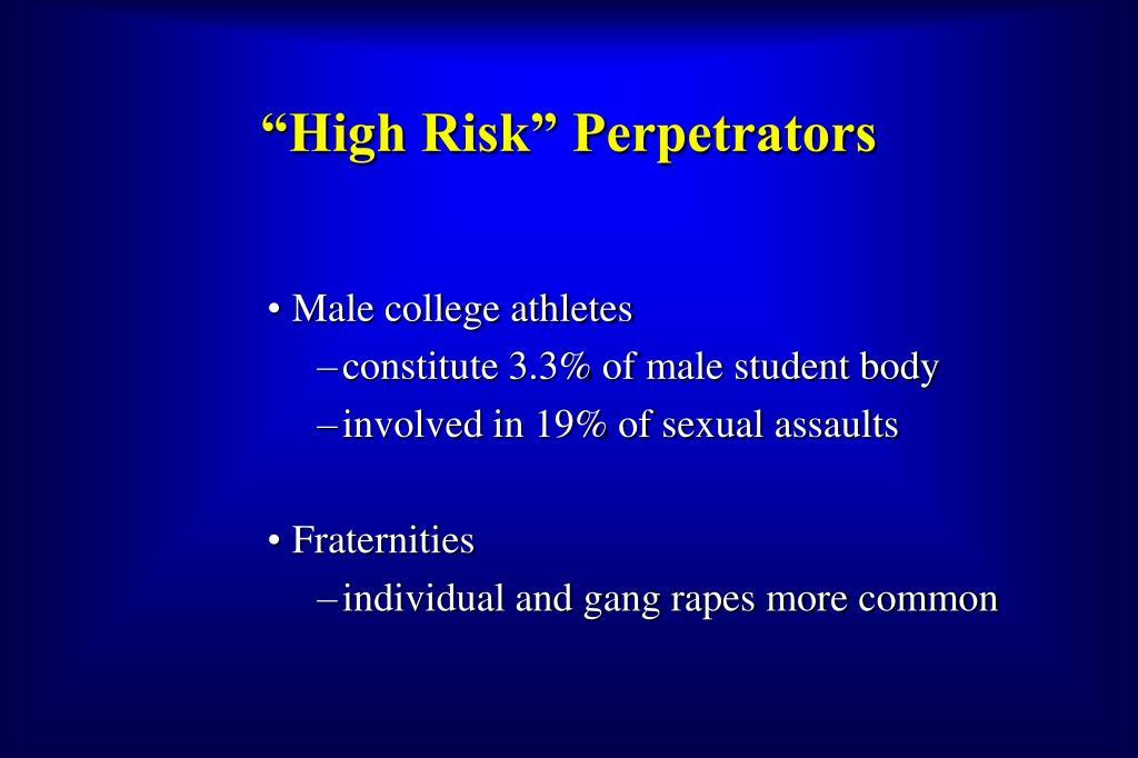"""""""High Risk"""" Perpetrators"""
