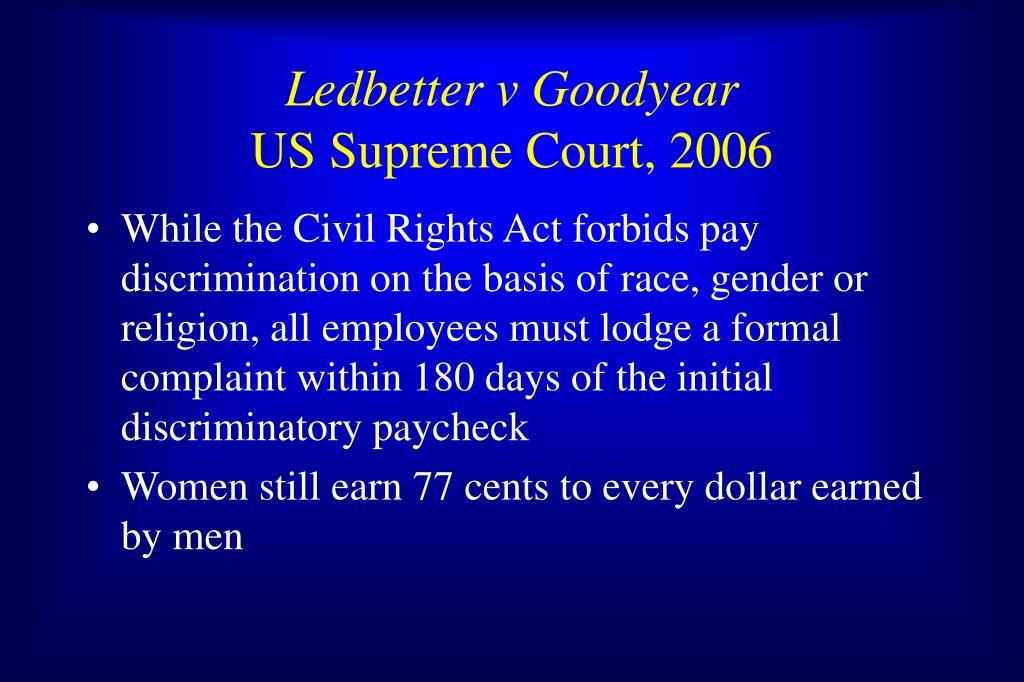 Ledbetter v Goodyear