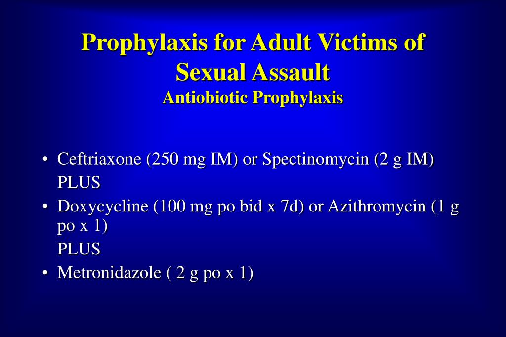Prophylaxis for Adult Victims of