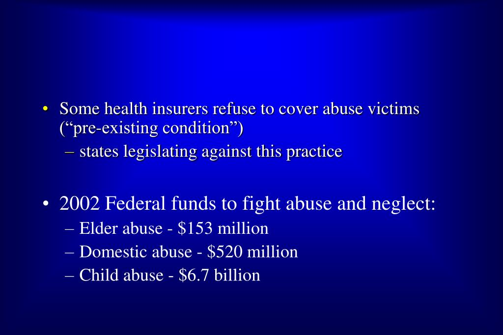"""Some health insurers refuse to cover abuse victims (""""pre-existing condition"""")"""