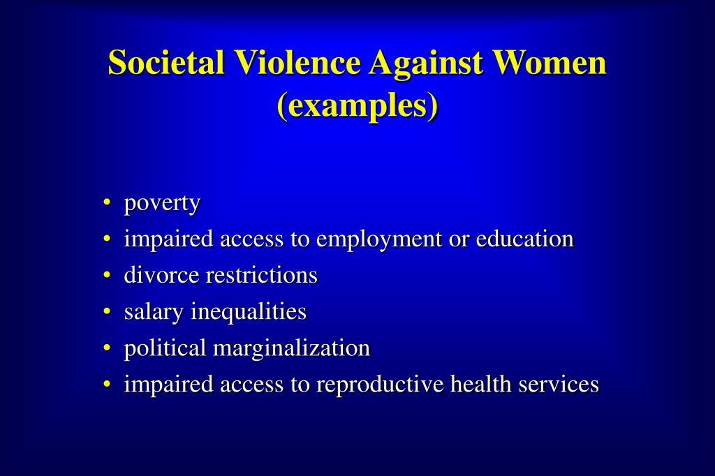 Societal Violence Against Women