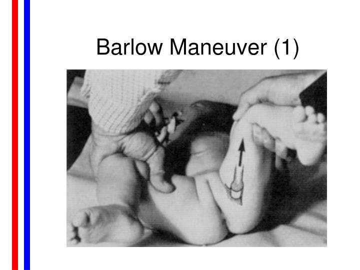 Barlow Maneuver (1)