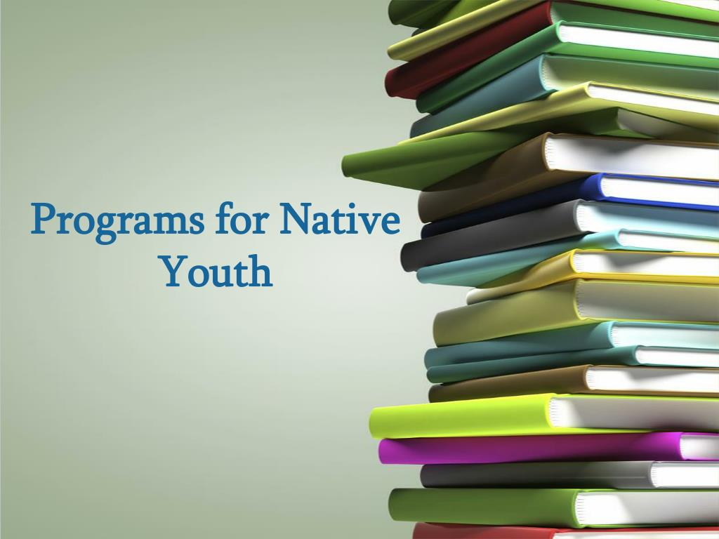 Programs for Native Youth