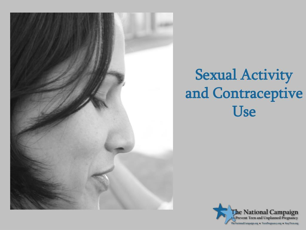 Sexual Activity and Contraceptive Use