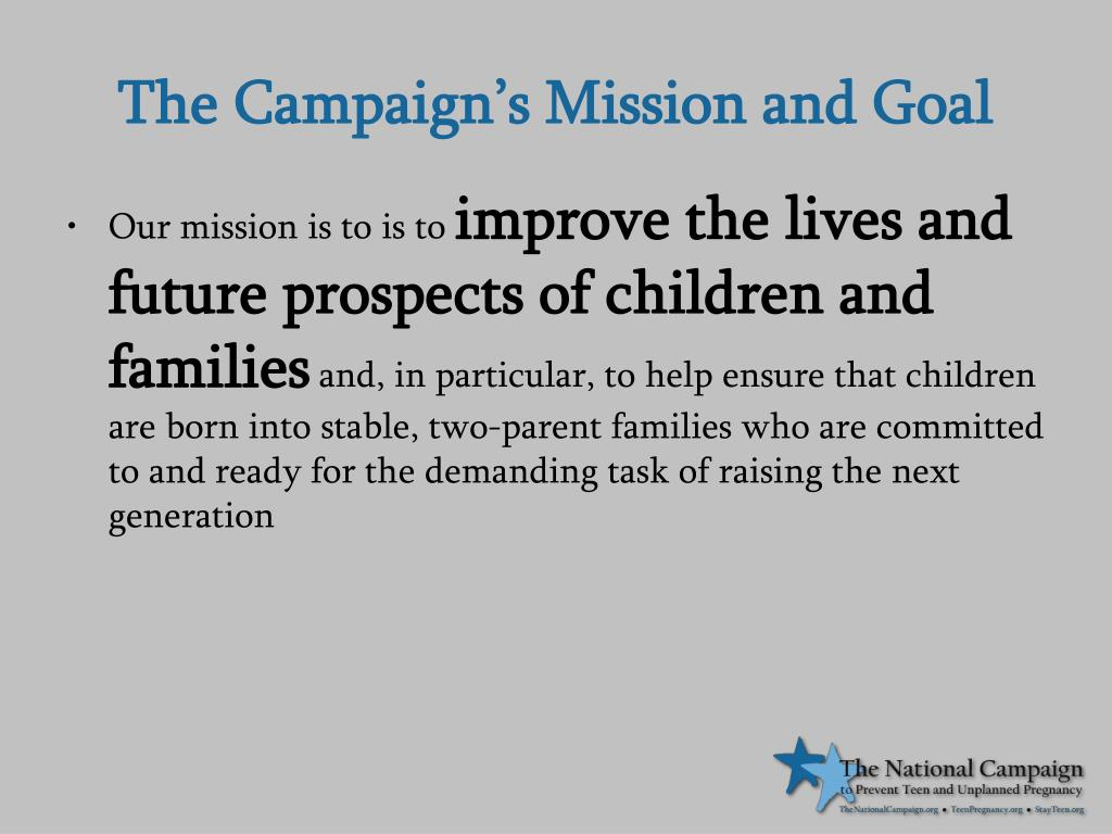 The Campaign's Mission and Goal
