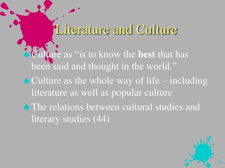 Literature and Culture