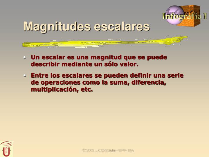 Magnitudes escalares