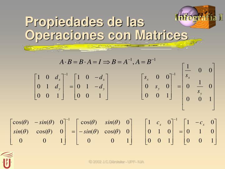 Propiedades de las Operaciones con Matrices