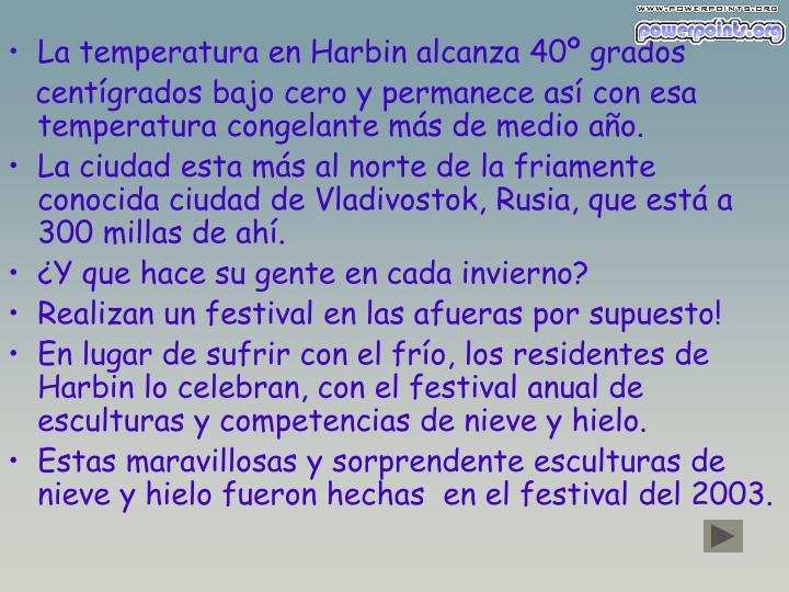 La temperatura en Harbin alcanza 40º grados