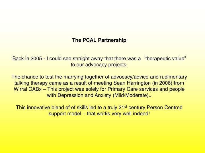 The PCAL Partnership