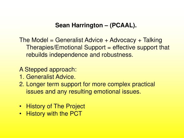 Sean Harrington – (PCAAL).