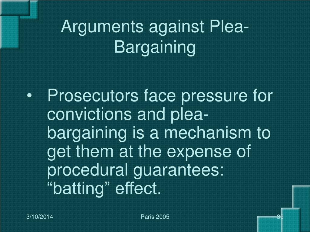 Arguments against Plea-Bargaining
