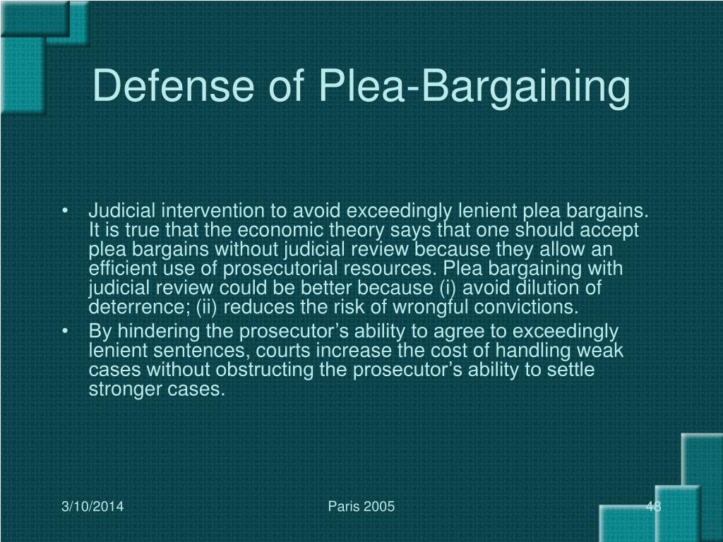 Defense of Plea-Bargaining