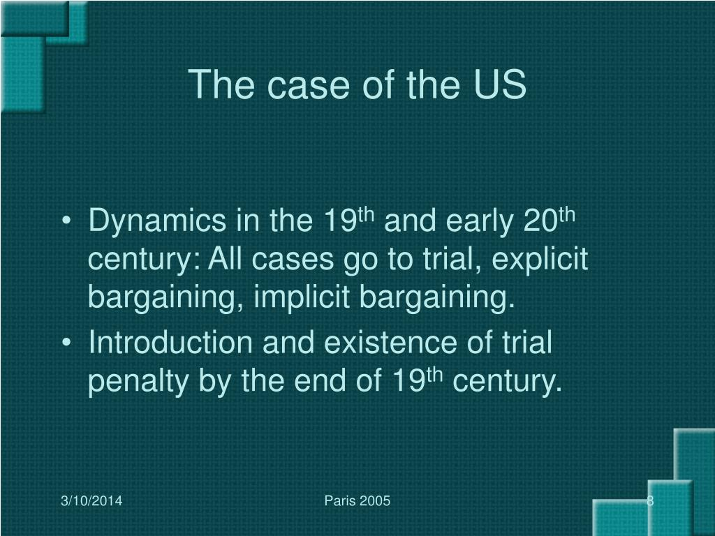 The case of the US