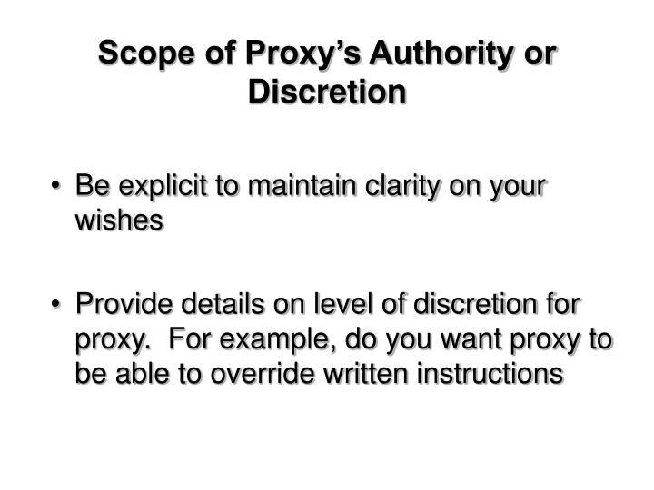 Scope of Proxy's Authority or Discretion