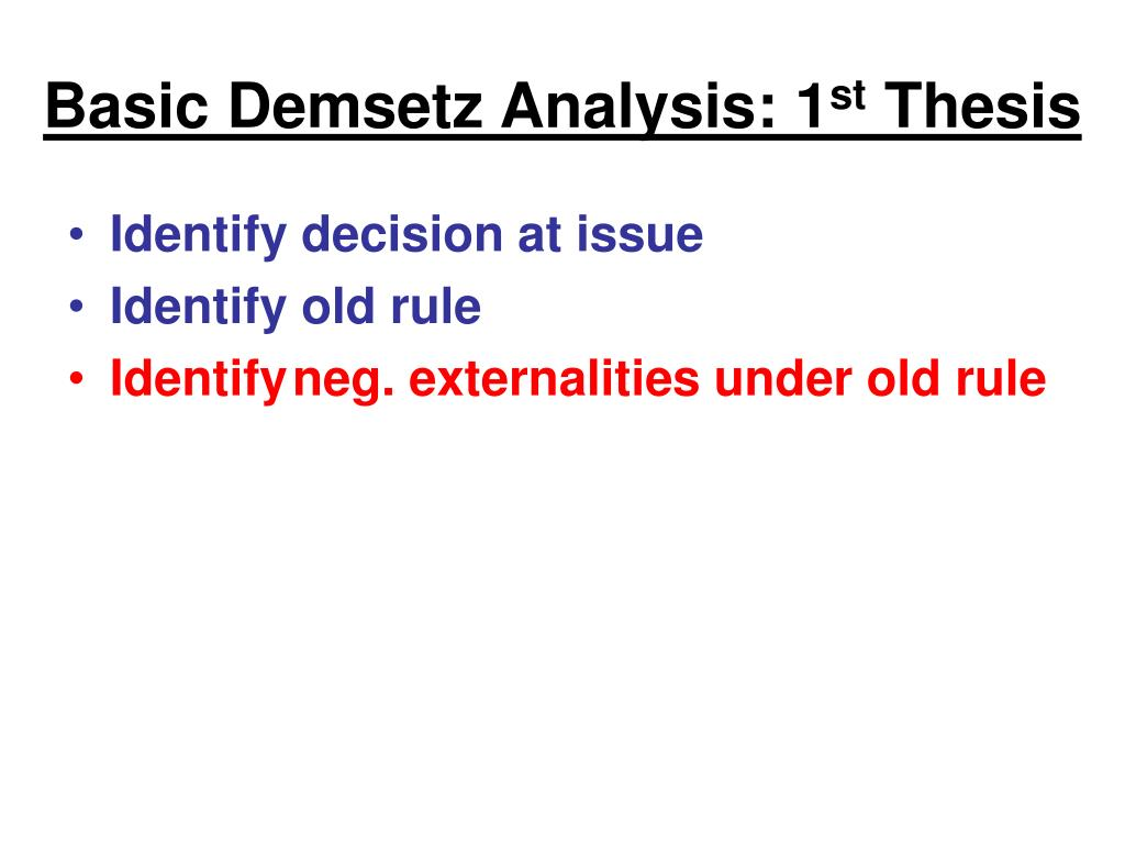 Basic Demsetz Analysis: 1
